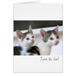 Twice the fun! card