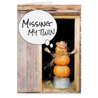 ***TWIN*** MISSING YOU AT THANKSGIVING AND ALWAYS CARD