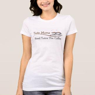 Twin Moms Need Twice The Coffee - T-Shirt