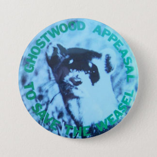 Twin Peaks- Save the Pine Weasel Prop Replica 3 Inch Round Button