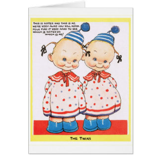 Twin sisters Happy birthday greeting Greeting Card: www.zazzle.ca/twin+sisters+cards