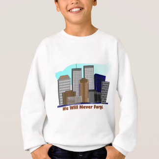Twin towers we will never forget 911 sweatshirt