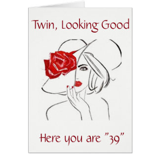 ***TWIN*** TURNING **39** CELEBRATE YOUR BIRTHDAY CARD