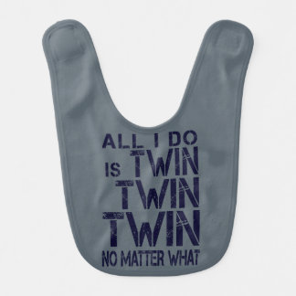 """Twin Twin Twin No Matter What"" bib- Navy Bib"