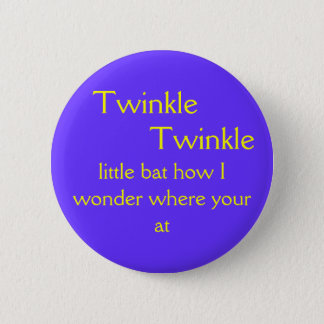 Twinkle Twinkle 2 Inch Round Button