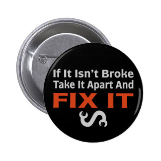 Twisted Wrench - FIX IT 2 Inch Round Button