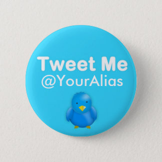 Twitter Button: Tweet Me @YourAlias 2 Inch Round Button
