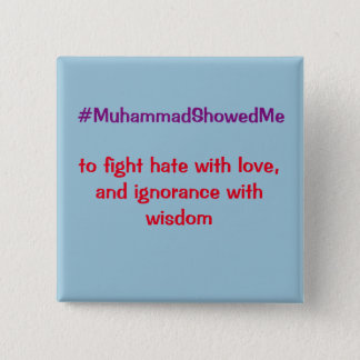 Twitter Hashtag Storm Muhammad Showed Me 2 Inch Square Button