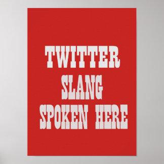 Twitter slang poster
