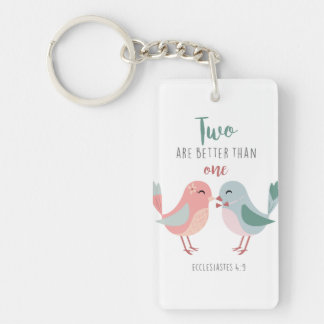 Two are better than one Bible Verse Christian Keychain