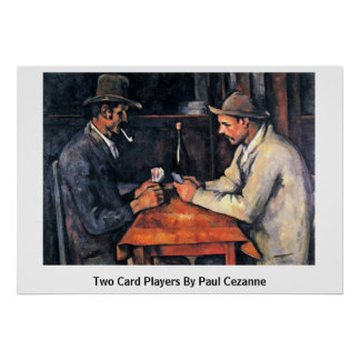Two Card Players By Paul Cezanne Poster