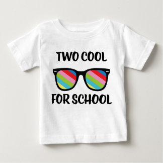 Two Cool for School Baby T-Shirt