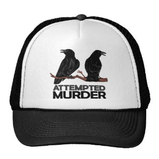 Two Crows = Attempted Murder Trucker Hat