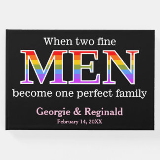 Two Fine MEN, One Perfect Family Gay Wedding Guest Book