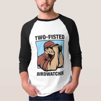 Two-Fisted Birdwatcher 3/4 Sleeve Raglan T-Shirt