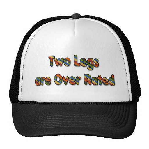 Two Legs are Over Rated Mesh Hats