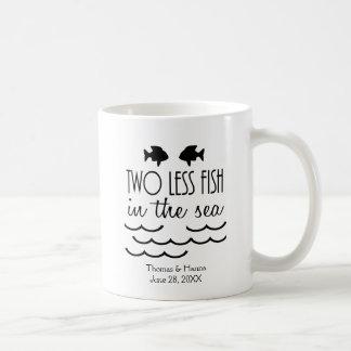 Two Less Fish in the Sea Wedding Coffee Mug