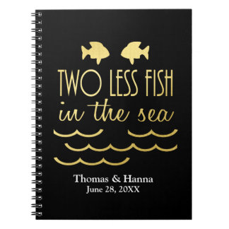 Two Less Fish in the Sea Wedding Notebooks
