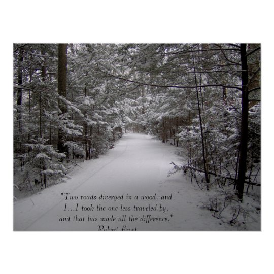 Two roads diverged in a wood poster