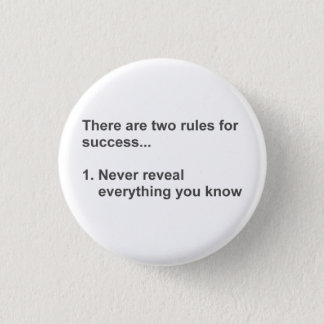 Two Rules For Success Revealed 1 Inch Round Button