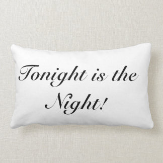 Two-Sided Tonight is the Night Lumbar Pillow