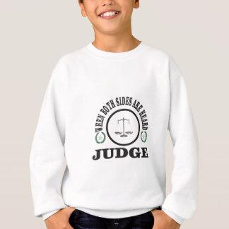 two sides then judge sweatshirt