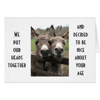 """TWO SMART """"A's"""" MAKE FUN OF YOUR AGE DONKEY STYLE Card"""