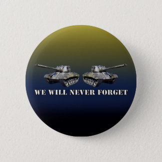 Two Tanks Never Forget - Round Button