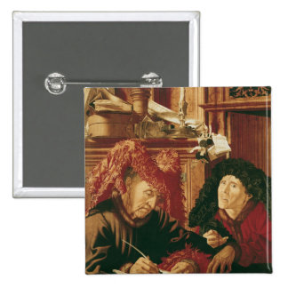 Two Tax Gatherers, c.1540 2 Inch Square Button