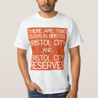 Two Teams in Bristol T-shirt