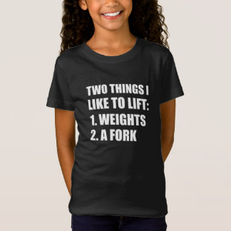 Two Things Lift Weights Fork T-Shirt