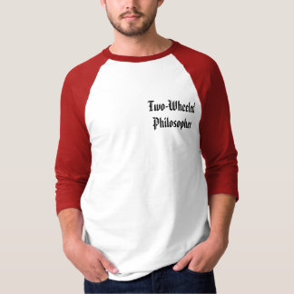 Two-Wheeled Philosopher T-Shirt