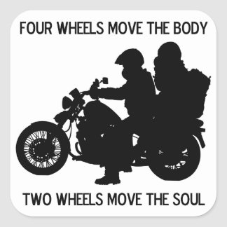 Two Wheels Move The Soul Square Sticker