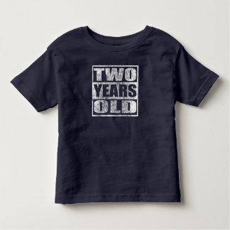 Two Years Old - Happy 2nd Birthday T-Shirt