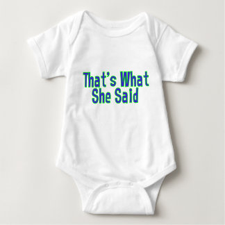 TWSS - That's What She Said Baby Bodysuit