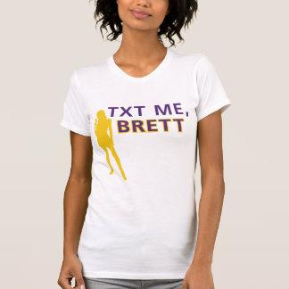 TXT ME, BRETT T-Shirt