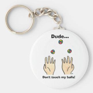 Type… Ne touchez pas mes boules ! Porte-clef