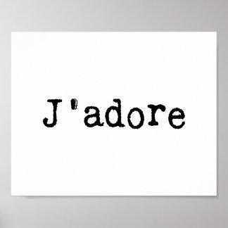 Typewritten J'adore Poster