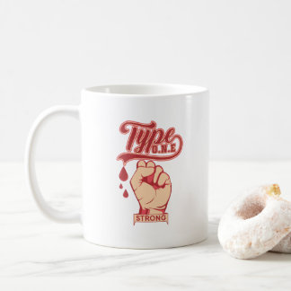 Typo One Strong - Blood Sugar - Clenching Hands Coffee Mug