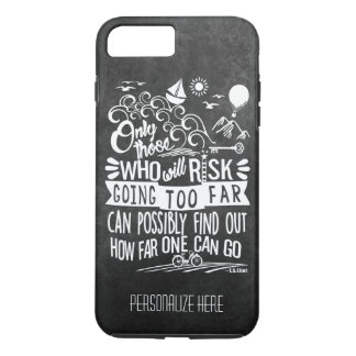 Typography Adventure Quote Chalkboard Personalize iPhone 7 Plus Case