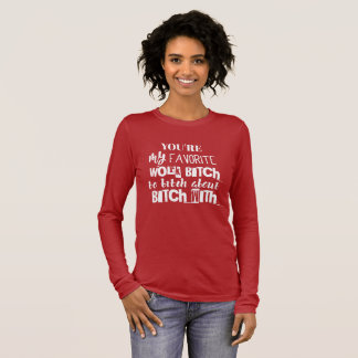 Typography Black your're my favorite work -Red Long Sleeve T-Shirt