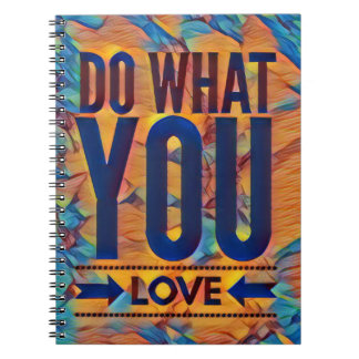 Typography Do What You Love Notebook
