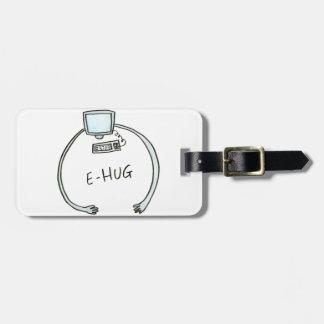 Typography e-hug computer hug luggage tag