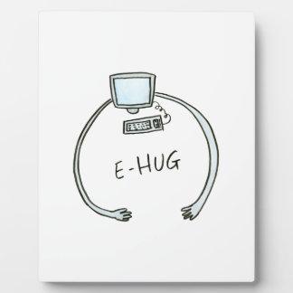 Typography e-hug computer hug plaque