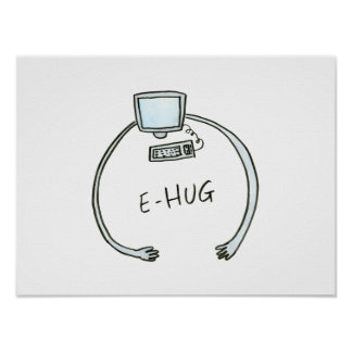 Typography e hug computer hug poster