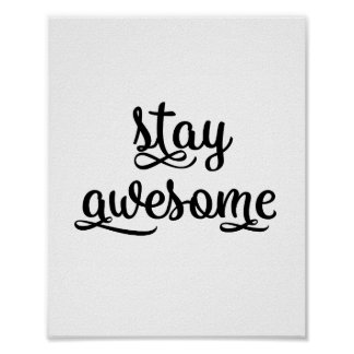 Typography Friend Quote Stay Awesome Motivational Poster