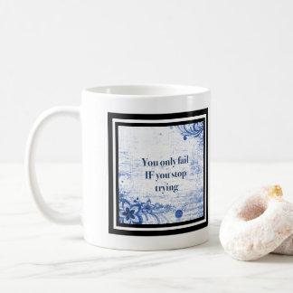 Typography Inspirational   Motivational Quotes Coffee Mug