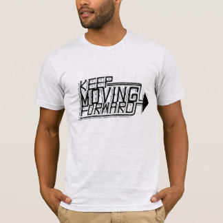 Typography (Keep Moving Forward) T-Shirt