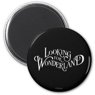 Typography | Looking for Wonderland 2 Inch Round Magnet