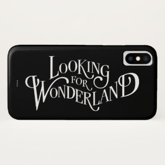 Typography | Looking for Wonderland 4 iPhone X Case